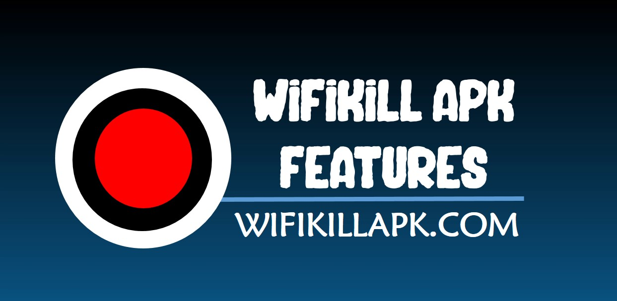 wifikill apk features