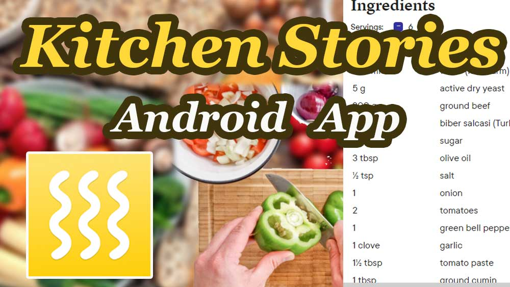 Kitchen Stories Android App